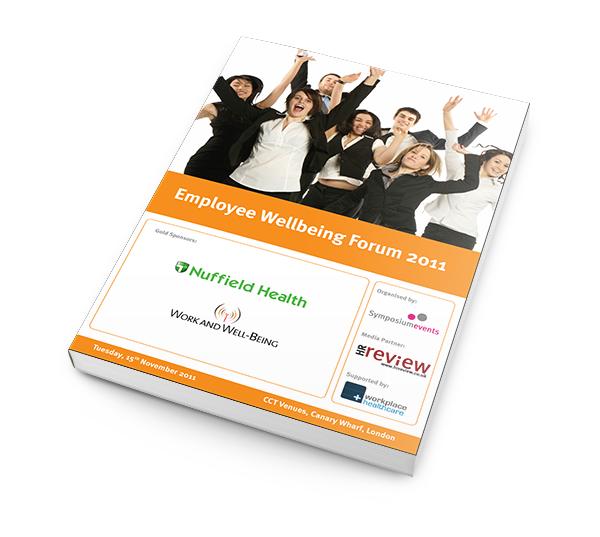 Employee Wellbeing Forum 2011 - Documentation